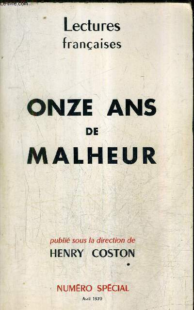 ONZE ANS DE MALHEUR - LECTURES FRANCAISES - NUMERO SPECIAL AVRIL 1970.