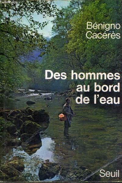 DES HOMMES AU BORD DE L'EAU.
