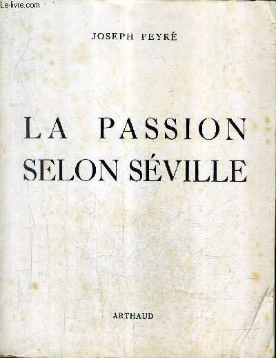 LA PASSION SELON SEVILLE.