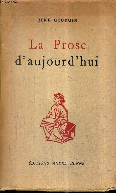 LA PROSE D'AUJOURD'HUI.