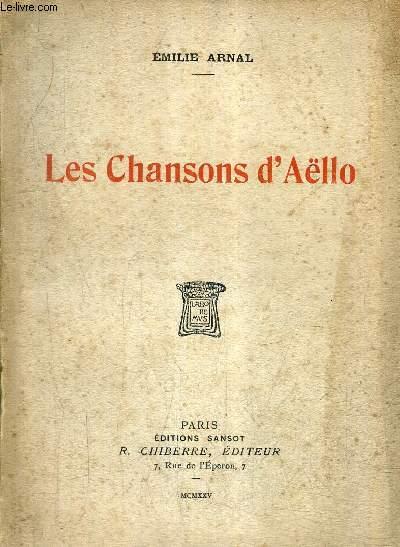 LES CHANSONS D'AELLO + ENVOI DE L'AUTEUR.