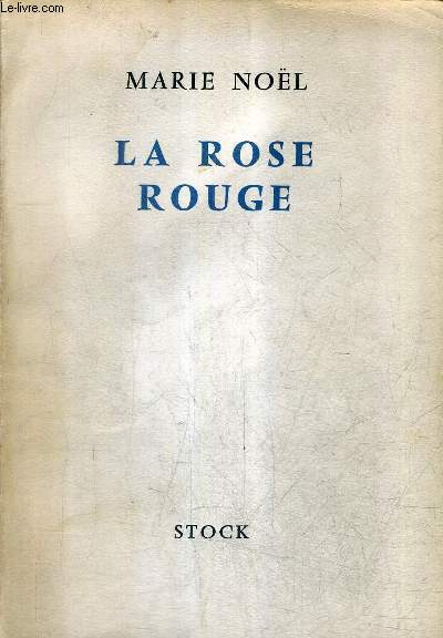 LA ROSE ROUGE - L'AME EN PEINE ET AUTRES CONTES .