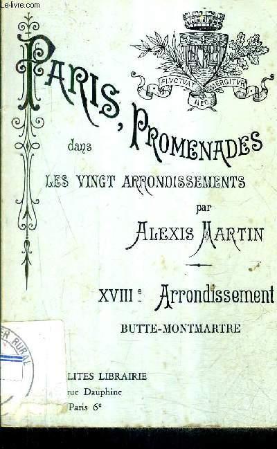 LES ETAPES D'UN TOURISTE EN FRANCE - PARIS PROMENADES DANS LES VINGT ARRONDISSEMENTS - XVIIIE ARRONDISSEMENT BUTTE MONTMARTRE.