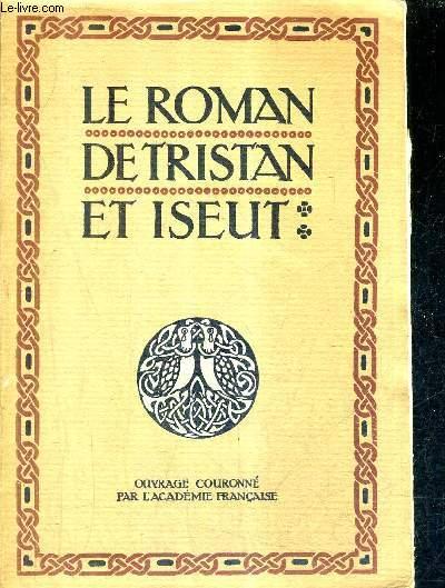 LE ROMAN DE TRISTAN ET ISEUT .