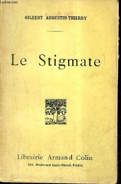 LE STIGMATE.