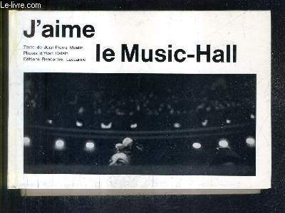 J'AIME LE MUSIC HALL.