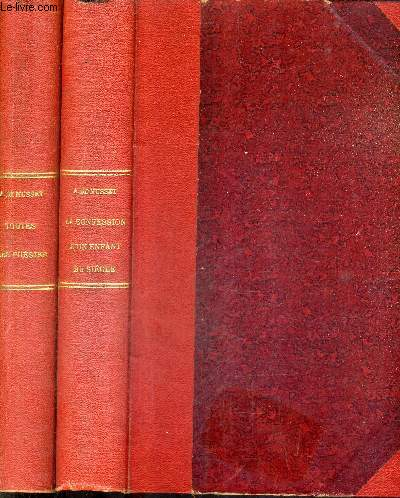 OEUVRES COMPLETES D'ALFRED DE MUSSET - EN DEUX TOMES - TOMES 1 + 2 / Ses poésies - Contes d'espagne et d'italie 1830 - les marrons du feu - emmeline - frédéric et bernerette - le fils du titien - croisilles - la mouche - histoire d'un merle blanc etc .