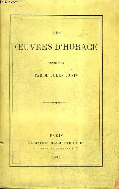LES OEUVRES D'HORACE - TRADUCTION PAR M.JULES JANIN / 6E EDITION.