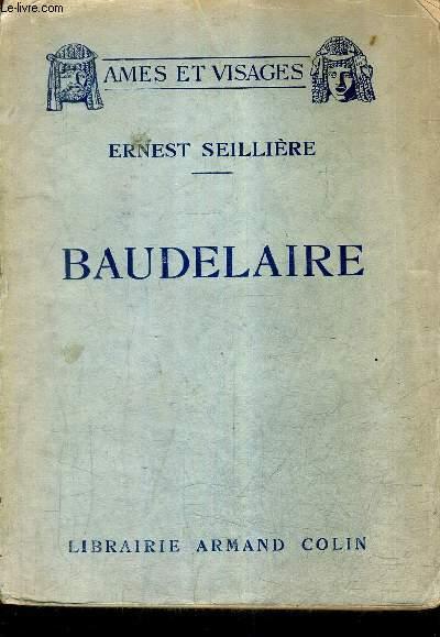 BAUDELAIRE / COLLECTION AMES ET VISAGES.