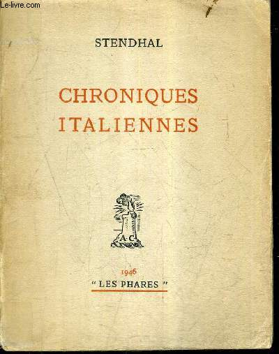CHRONIQUES ITALIENNES / SERIE FRANCAISE IV -  COLLECTION LES PHARES.