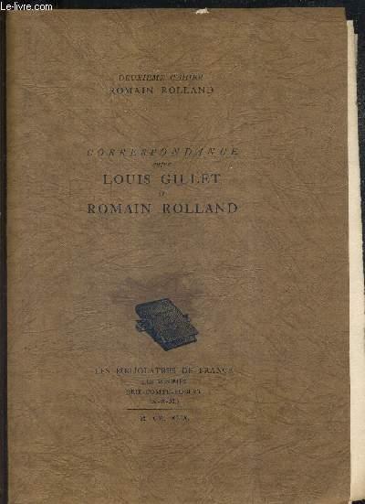 CORRESPONDANCE ENTRE LOUIS GILLET ET ROMAIN ROLLAND - DEUXIEME CAHIER.