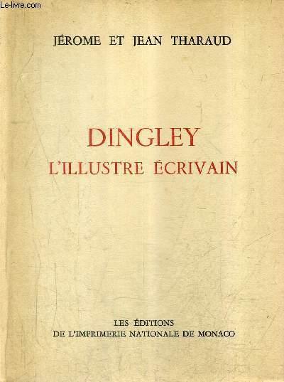 DINGLEY L'ILLUSTRE ECRIVAIN / COLLECTION DES PRIX GONCOURT.