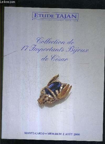 CATALOGUE DE VENTES AUX ENCHERES - COLLECTION DE 17 IMPORTANTS BIJOUX DE CESAR PROVENANT DE LA COLLECTION DE MONSIEUR K - MONTE CARLO - 2 AOUT 2000 .