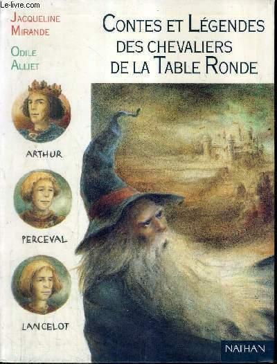 CONTES ET LEGENDES DES CHEVALIERS DE LA TABLE RONDE / COLLECTION PLEINE LUNE N°19.