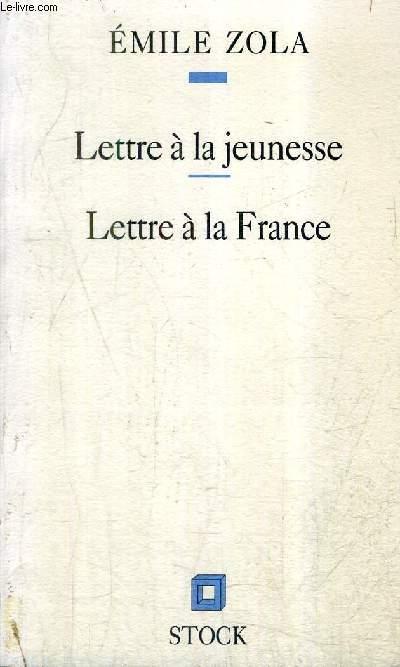 LETTRE A LA JEUNESSE - LETTRE A LA FRANCE.