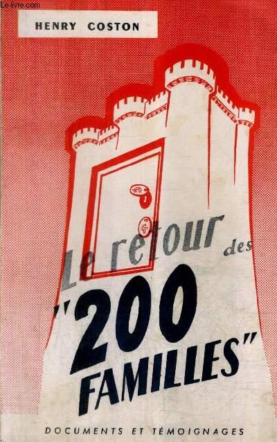 LE RETOUR DES 200 FAMILLES / COLLECTION DOCUMENTS ET TEMOIGNAGES.