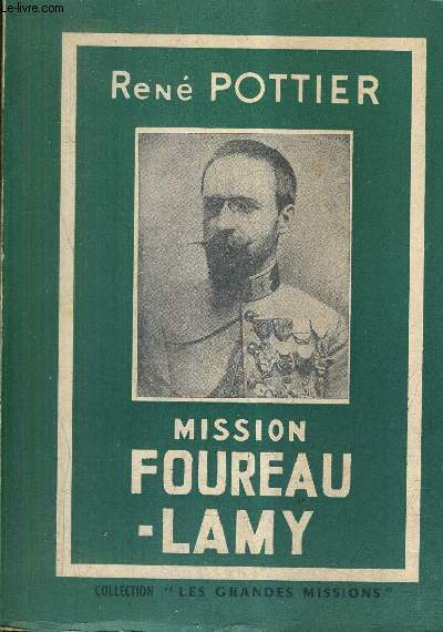 MISSION FOUREAU - LAMY / COLLECTION LES GRANDES MISSIONS.