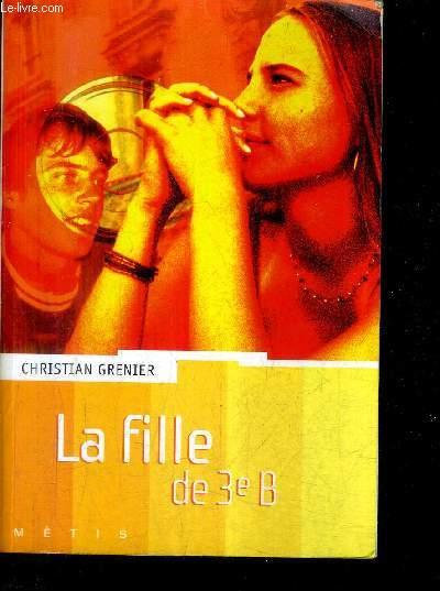 LA FILLE DE 3E B / COLLECTION METIS.