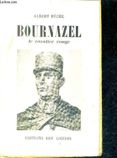 BOURNAZEL LE CAVALIER ROUGE.