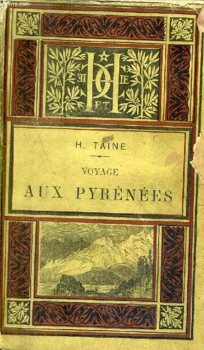 VOYAGE AUX PYRENEES - 11E EDITION.