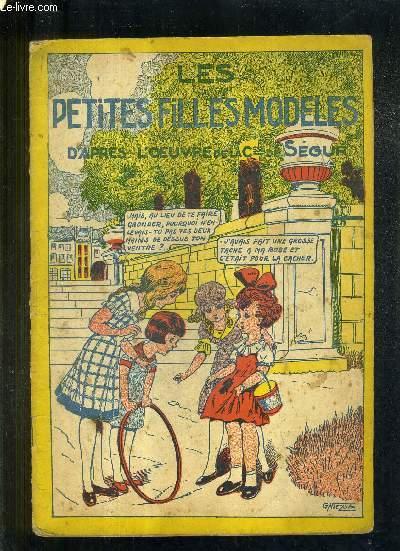 LES MERVEILLEUSES HISTOIRES LES PETITES FILLES MODELES D'APRES L'OEUVRE DE LA COMTESSE DE SEGUR RACONTEES PAR L'IMAGE / COLLECTION LES MERVEILLEUSES HISTOIRES.