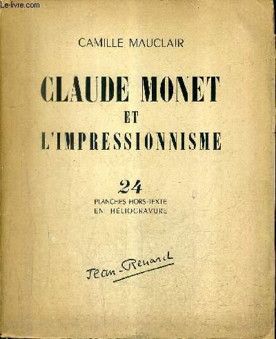 CLAUDE MONET ET L'IMPRESSIONNISME + ENVOI DE L'AUTEUR.