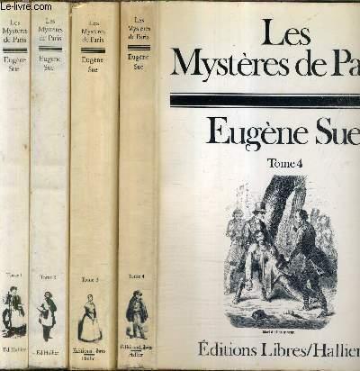 LES MYSTERES DE PARIS - EN 4 TOMES - TOMES 1 + 2 + 3 + 4 .