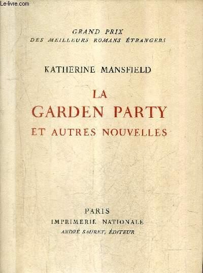 LA GARDEN PARTY ET AUTRES NOUVELLES .