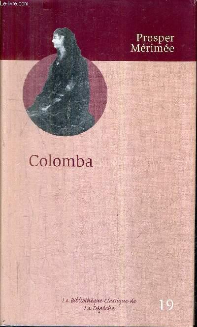 COLOMBA / COLLECTION LA BIBLIOTHEQUE CLASSIQUE DE LA DEPECHE N°19.