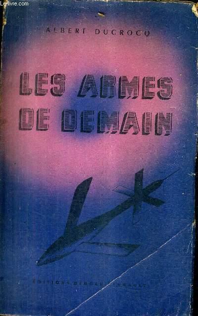 LES ARMES DE DEMAIN.