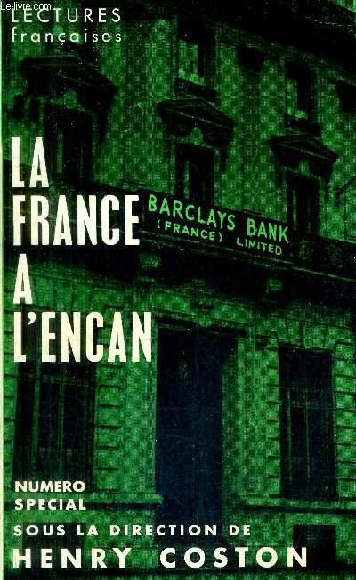 LECTURES FRANCAISES NUMERO SPECIAL MARS 1965 - LA FRANCE A L'ENCAN.