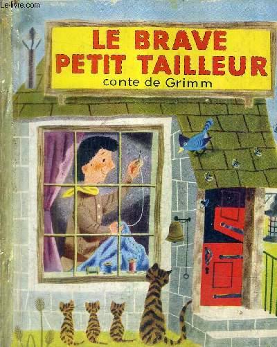 LE BRAVE PETIT TAILLEUR - COLLECTION UN PETIT LIVRE D'OR N°65.