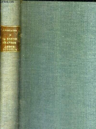 LA BONNE CHANSON BONHEUR CHANSONS POUR ELLE -  COLLECTION BIBLIOTHEQUE DE CLUNY VOLUME 38.