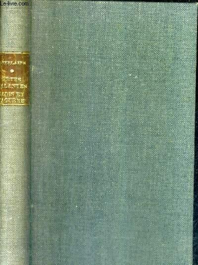 FETES GALANTES JADIS ET NAGUERE -  COLLECTION BIBLIOTHEQUE DE CLUNY VOLUME 29.