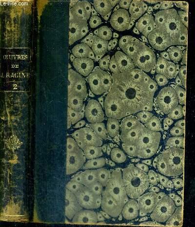 OEUVRES DE RACINE D'APRES L'EDITION DE 1760 - TOME 2.