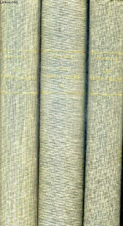 LES TROIS VILLES / EN 3 TOMES / TOMES 1 + 2 + 3 - TOME 1 : LOURDES - TOME 2 : ROME - TOME 3 : PARIS.