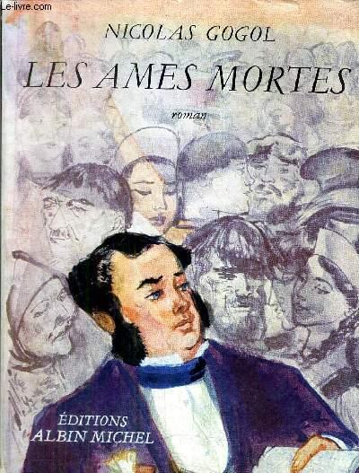 LES AMES MORTES - ROMAN.