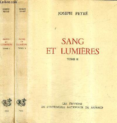 SANG ET LUMIERES / EN DEUX TOMES / TOMES 1 + 2 / COLLECTION DES PRIX GONCOURT.