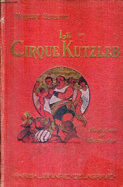 LE CIRQUE KUTZLEB.