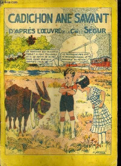 CADICHON ANE SAVANT D'APRES L'OEUVRE DE LA COMTESSE DE SEGUR / COLLECTION LES MERVEILLEUSES HISTOIRES N°24.