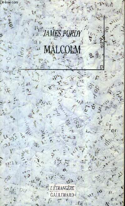 MALCOLM / COLLECTION L'ETRANGERE.
