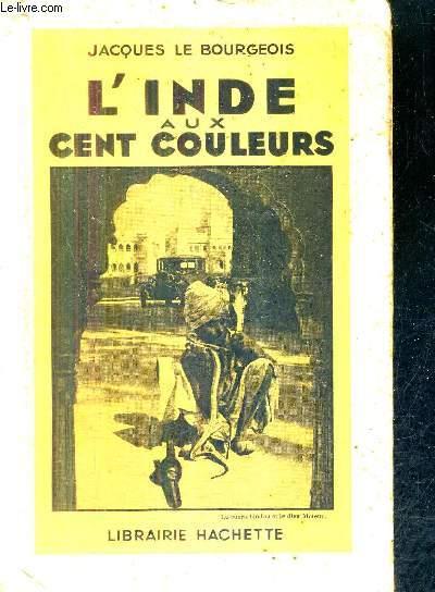L'INDE AUX CENT COULEURS.