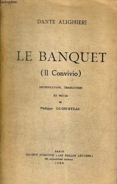 LE BANQUET (IL CONVIVIO).