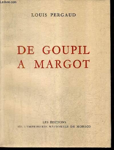 DE GOUPIL A MARGOT / COLLECTION DES PRIX GONCOURT.