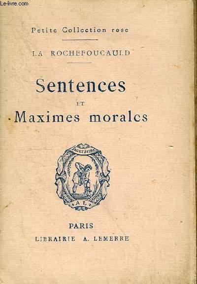 SENTENCES ET MAXIMES MORALES / PETITE COLLECTION ROSE.