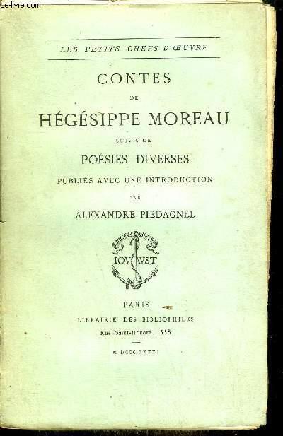 CONTES DE HEGESIPPE MOREAU SUIVIS DE POESIES DIVERSES / COLLECTION LES PETITS CHEFS D'OEUVRE.