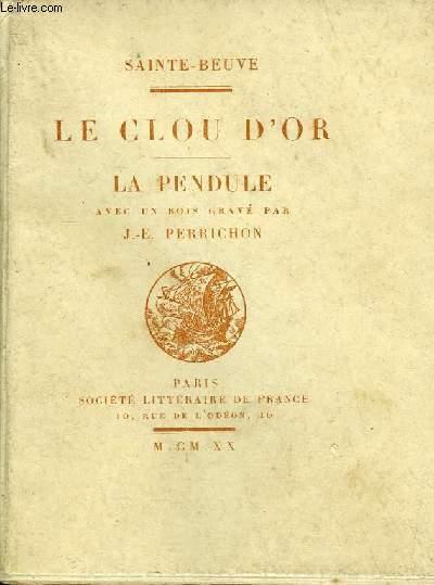 LE CLOU D'OR - LA PENDULE / COLLECTION DES PETITES OEUVRES CLASSIQUES.
