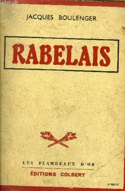 RABELAIS / COLLECTION LES FLAMBEAUX D'OR.