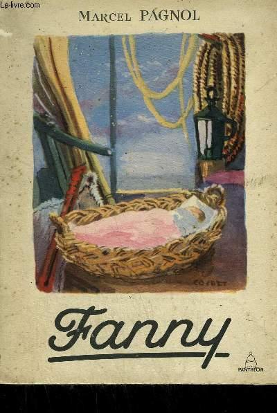 FANNY - PIECE EN TROIS ACTES ET QUATRE TABLEAUX / COLLECTION PASTELS.