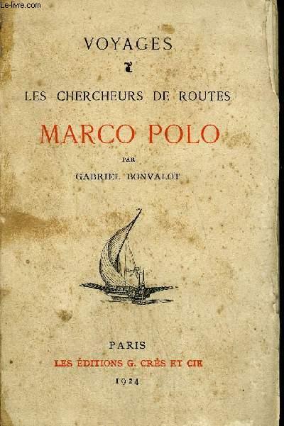 VOYAGES LES CHERCHEURS DE ROUTES MARCO POLO.
